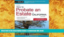 Free [PDF] Download How to Probate an Estate in California (How to Probate an Estate in Calfornia)