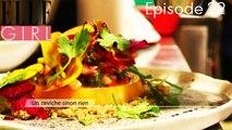 Un Ceviche sinon rien ! avec Maximilien Kuzniar chef Plantxa | Flair, dénicheur d'idées | Episode 22 en exclu sur ELLE Girl