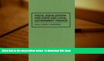 Free [PDF] Downlaod  Fiscal Equalization for State and Local Government Finance  BOOK ONLINE