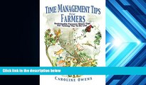 Download [PDF]  Time Management Tips for Farmers: Sustainable Farmers Share Tips for Taming the