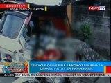 BP: Tricycle driver na sangkot umano sa droga, patay sa pamamaril