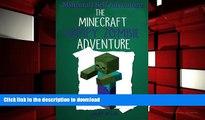 READ book  Minecraft Self Adventure: The Minecraft Wimpy Zombie Adventure: (Minecraft Choose Your