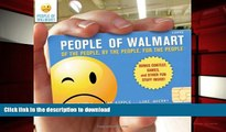 FREE [PDF]  People of Walmart: Of the People, By the People, For the People  FREE BOOK ONLINE