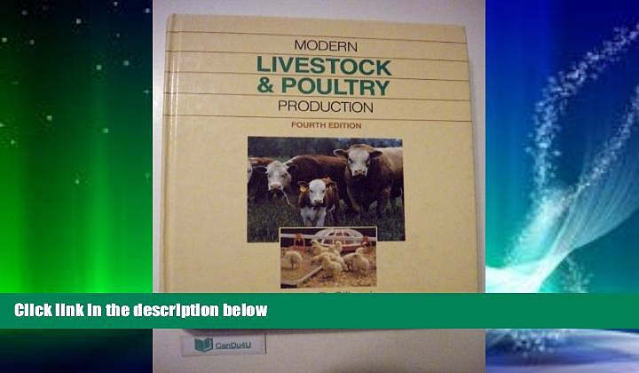 Read Online Modern Livestock and Poultry Production James R Gillespie For Kindle