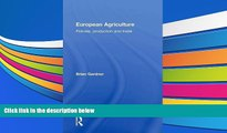 Audiobook  European Agriculture: Policies, Production and Trade Brian Gardner For Ipad