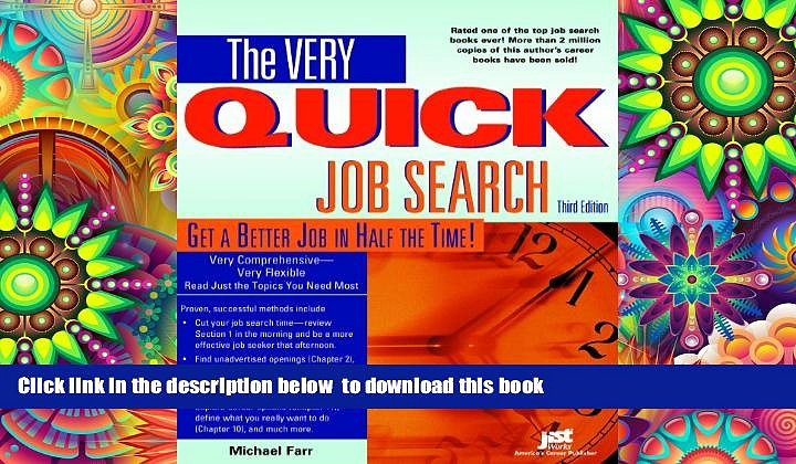 PDF [DOWNLOAD] Very Quick Job Search: Get a Better Job in Half the Time READ ONLINE