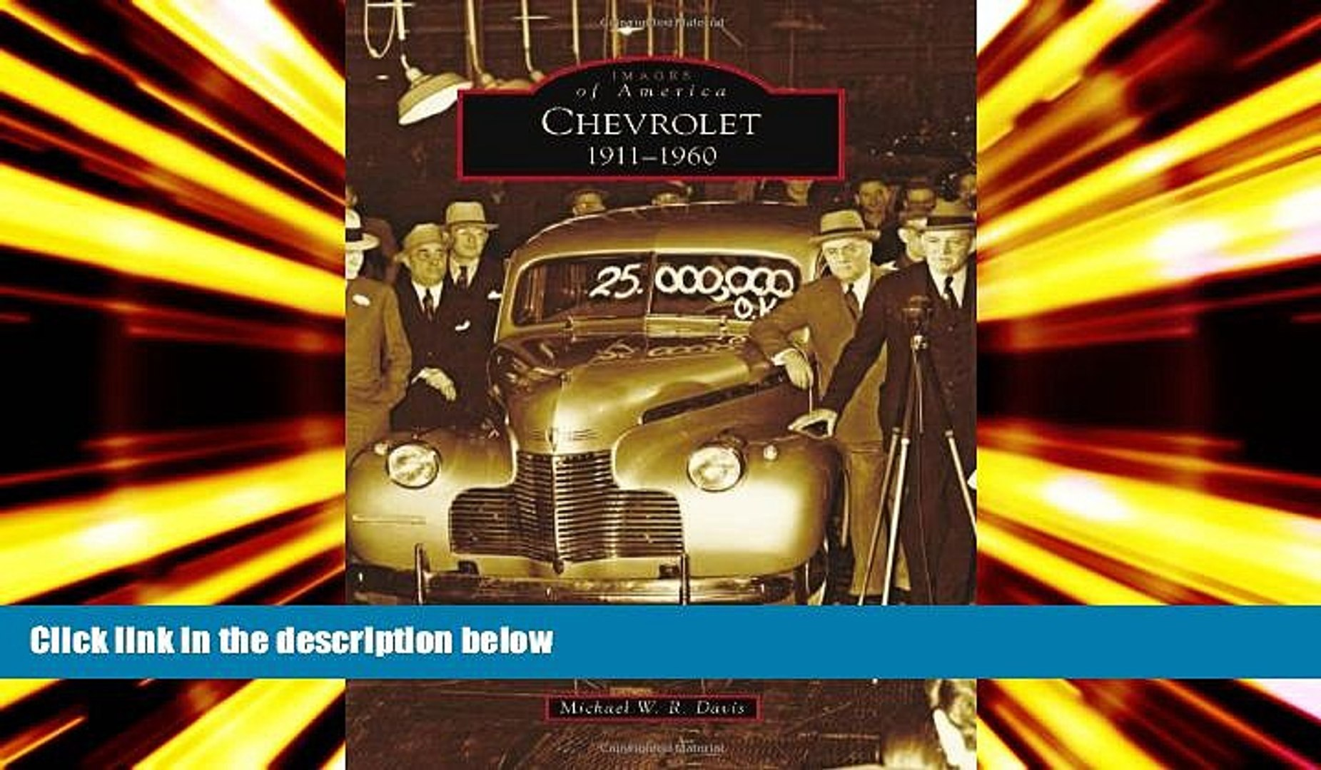 Audiobook  Chevrolet: 1911-1960 (Images of America) Michael W.R. Davis Pre Order