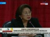BT: Press conference ni Ombudsman Conchita Carpio Morales
