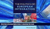 FREE [PDF] Politics of European Integration: Political Union or a House Divided? Andrew Glencross