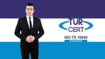 ISO 16949 Otomotiv Kalite Belgesi Nasıl Alınır - TÜRCERT