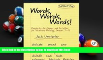 READ book  Words, Words, Words: Ready-to-Use Games and Activities for Vocabulary Building, Grades