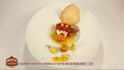 Le plat autour de la mirabelle et du foie gras de Michel Roth