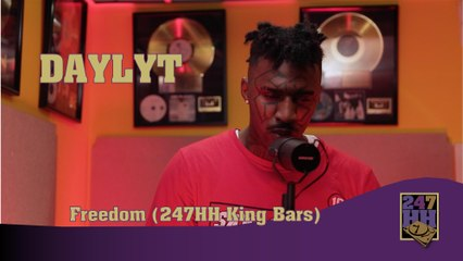 Daylyt - Freedom (247HH King Bars)