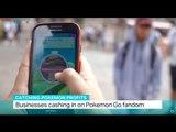 Catching Pokemon Profits: Businesses cashing in on Pokemon Go fandom, Myriam Francois reports