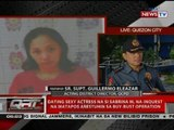 Dating sexy actress na si Sabrina M, na-inquest na matapos arestuhin sa buy-bust operation