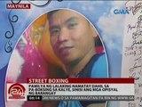 Pamilya ng lalaking namatay dahil sa pa-boksing sa kalye, sinisi ang mga opisyal ng barangay