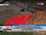 BT: Lalaking umano'y tulak at gumagamit ng shabu, patay sa pamamaril ng dalawang naka-motorsiklo