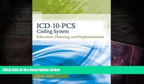 EBOOK ONLINE ICD-10-PCS Coding System: Education, Planning and Implementation (Flexible Solutions