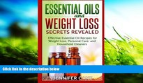 Buy Jennifer Cane Essential Oils and Weight Loss Secrets Revealed: Effective Essential Oil Recipes