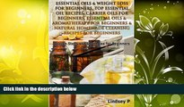 Online Lindsey P Essential Oils   Weight Loss For Beginners, Top Essential Oil Recipes, Carrier
