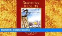 "READ book  Northern D Lights: Another Hilarious Account of ""Growing Up North"" (Northern Mania!)"