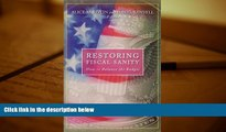 Read  Restoring Fiscal Sanity: How to Balance the Budget  Ebook READ Ebook
