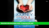 FREE [DOWNLOAD]  Journey of the Soul...Cracked Pots and Broken Vessels  DOWNLOAD ONLINE