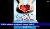 FREE [DOWNLOAD]  Journey of the Soul...Cracked Pots and Broken Vessels  BOOK ONLINE