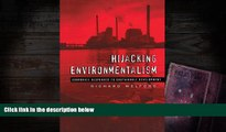 Download  Hijacking Environmentalism: Corporate Responses to Sustainable Development  PDF READ Ebook