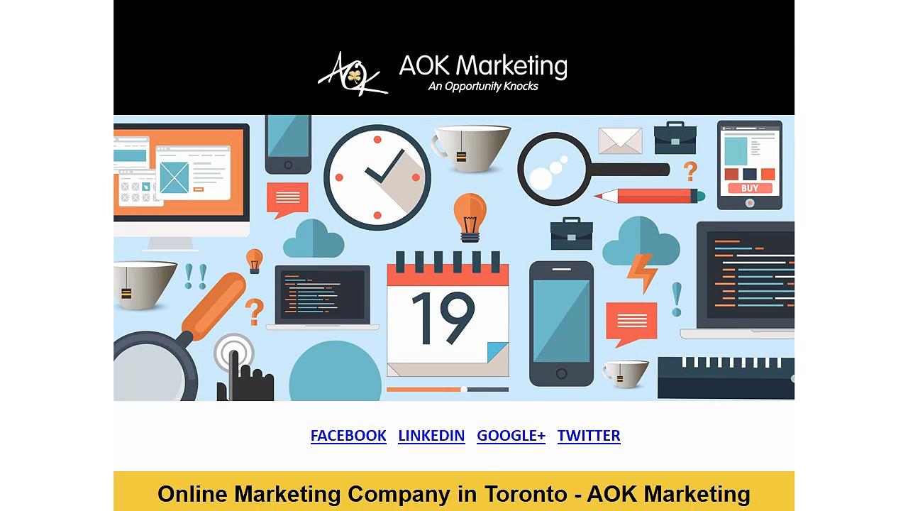 Online Marketing Company in Toronto – AOK Marketing