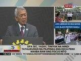 DFA Sec. Yasay, tiniyak na hindi tatalikuran ng Pilipinas ang EDCA pero maiiba raw ang focus nito