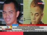 BT: Kerwin Espinosa, nangangamba sa kanyang buhay sa kanyang napipintong pagbabalik-bansa