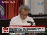 Pamilya Marcos at AFP, pinagkokomento ng SC sa inihaing petitions laban sa hero's burial kay Marcos