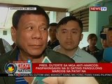 Pres. Duterte sa mga anti-Marcos: pagpahingahin na si dating Pangulong Marcos na patay na