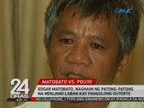 24 Oras: Edgar Matobato, naghain ng patong-patong   na reklamo laban kay Pangulong Duterte
