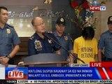 NTVL: Ika-3 suspek kaugnay sa IED na iniwan malapit sa US Embassy, iprinisinta ng PNP