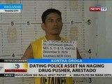 BT: Dating police asset na naging drug pusher, arestado