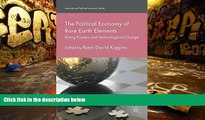 Audiobook  The Political Economy of Rare Earth Elements: Rising Powers and Technological Change
