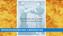 Free [PDF] Download Authors in Court: Scenes from the Theater of Copyright Mark Rose FREE BOOK