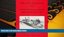 PDF  Mines of the Gwydyr Forest: Coed Mawr Pool, Cyffty and Other Mines in South West Gwydyr Pt. 5