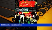 Read Online The Fed: A History of the South Wales Miners in the Twentieth Century Hywel Francis