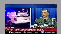 Vocero de la Policía Nacional da la version oficial de lo sucedido con Jhon Percival Matos-Ahora Mismo-Video