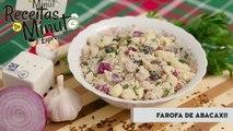 Farofa de Abacaxi - Receitas de Minuto EXPRESS #78-6QFjyK-eSzM