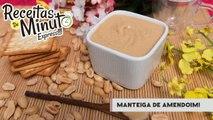 Manteiga de Amendoim - Receitas de Minuto EXPRESS #96-QnPJKbmdISg
