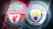 Big Match Focus - Liverpool v Manchester City