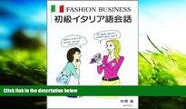 PDF  Beginner Italian conversation-Fashion business (2006) ISBN: 4881241575 [Japanese Import]