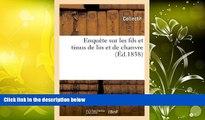 Audiobook  Enquete Sur Les Fils Et Tissus de Lin Et de Chanvre (Savoirs Et Traditions) (French