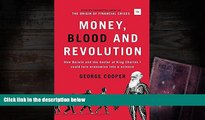 Read  Money, Blood and Revolution: How Darwin and the doctor of King Charles I could turn