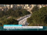 Lebanese government approves plan to solve trash buildup