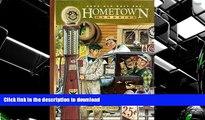 EBOOK ONLINE  Good Old Days Presents Hometown Memories  BOOK ONLINE